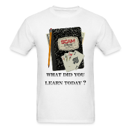 T-Shirts ~ Men's Standard Weight T-Shirt ~ What did you learn today -Men's