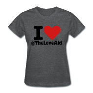 Women's T-Shirts ~ Women's Standard Weight T-Shirt ~ I love TheLoveAid