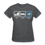 Women's T-Shirts ~ Women's Standard Weight T-Shirt ~ Eat..Sleep..Tweet