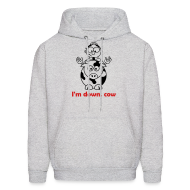 Hoodies ~ Men's Hooded Sweatshirt ~ I'm Down, Cow - Hoodie