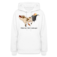 Hoodies ~ Women's Hooded Sweatshirt ~ Make Love Not Hamburger - Women's Hoodie