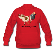 Hoodies ~ Women's Hooded Sweatshirt ~ I'm down, cow - Women's Hoodie