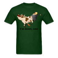 T-Shirts ~ Men's Standard Weight T-Shirt ~ I'm Down, Cow - Men's T