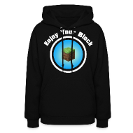Hoodies ~ Women's Hooded Sweatshirt ~ Enjoy Your Block - Women's Hoodie