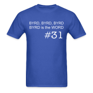 T-Shirts ~ Men's Standard Weight T-Shirt ~ Byrd is the Word (M)
