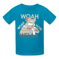 Kids' Shirts ~ Kids' T-Shirt ~ DALE Woah Woah Now Welax! Kids
