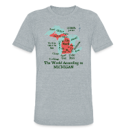 T-Shirts ~ Men's Tri-Blend Vintage T-Shirt ~ The World According to Michigan