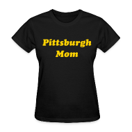 Women's T-Shirts ~ Women's Standard Weight T-Shirt ~ Pittsburgh Mom Women's T-Shirt