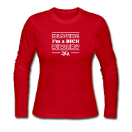 Long Sleeve Shirts ~ Women's Long Sleeve Jersey T-Shirt ~ I'm a BICH