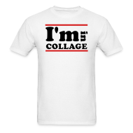 T-Shirts ~ Men's Standard Weight T-Shirt ~ I'm In Collage