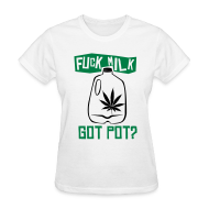 Women's T-Shirts ~ Women's Standard Weight T-Shirt ~ Got Pot?