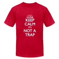 T-Shirts ~ Men's T-Shirt by American Apparel ~ Not A Trap