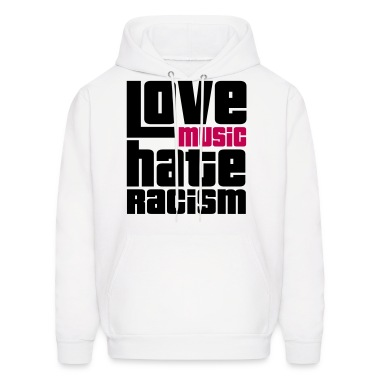 Love Music Hate Racism Hoodies