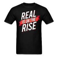 T-Shirts ~ Men's Standard Weight T-Shirt ~ Real Is On The Rise