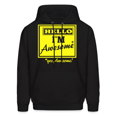 HELLO I'M AWESOME Hoodies
