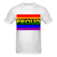 T-Shirts ~ Men's Standard Weight T-Shirt ~ PROUD Men's T-Shirt