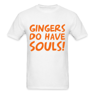 T-Shirts ~ Men's Standard Weight T-Shirt ~ gingers have souls