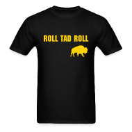 T-Shirts ~ Men's Standard Weight T-Shirt ~ Roll Tad Roll