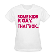 SOME KIDS ARE GAY