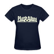 Women's T-Shirts ~ Women's T-Shirt ~ PlankADay/'Will Plank for Six Pack' Women's Tee