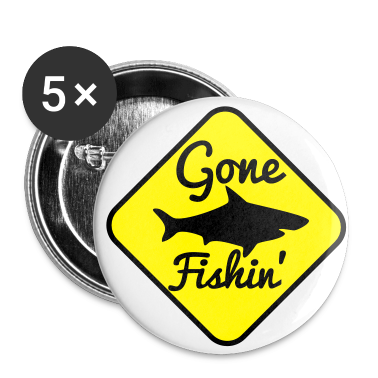 GONE FISHING with a SHARK on a yellow sign Buttons