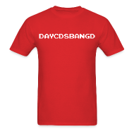 T-Shirts ~ Men's Standard Weight T-Shirt ~ DAYCDSBANGD (Men's)