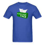 T-Shirts ~ Men's Standard Weight T-Shirt ~ BLESS YOUR FACE