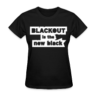 Women's T-Shirts ~ Women's Standard Weight T-Shirt ~ Blackout is the New Black