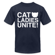 T-Shirts ~ Men's T-Shirt by American Apparel ~ Cat Ladies Unite!