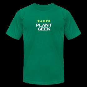 Plant Geek - Unisex ~ 316