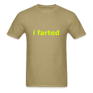 T-Shirts ~ Men's Standard Weight T-Shirt ~ i farted