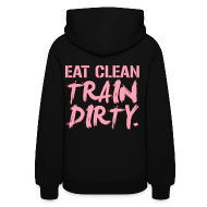 Hoodies ~ Women's Hooded Sweatshirt ~ (Back Print) Train dirty womens hoodie