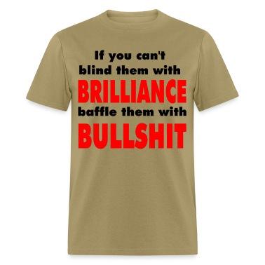 Brilliance Vs. Bullshit T-Shirts