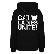 Hoodies ~ Women's Hooded Sweatshirt ~ Cat Ladies Unite!