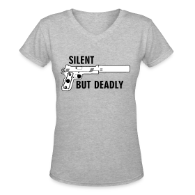Womens V-Neck : Silent But Deadly ~ 617