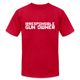 American Apparel Tee : Irresponsible Gun Owner ~ 316