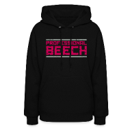 Hoodies ~ Women's Hooded Sweatshirt ~ Ladies Hoodie : Professional Beech
