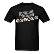 Evolve Today! (Bioshock) T-Shirts