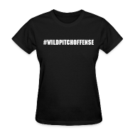 Women's T-Shirts ~ Women's Standard Weight T-Shirt ~ #WILDPITCHOFFENSE