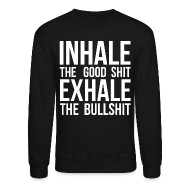 Long Sleeve Shirts ~ Men's Crewneck Sweatshirt ~ Inhale x Exhale
