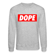 Long Sleeve Shirts ~ Men's Crewneck Sweatshirt ~ DOPE