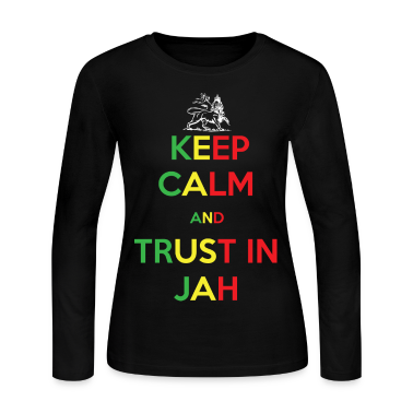 Keep Calm and Trust in Jah Long Sleeve Shirts