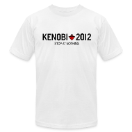 T-Shirts ~ Men's T-Shirt by American Apparel ~ Kenobi 2012 Stop At Nothing on White