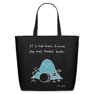 Bags & backpacks ~ Eco-Friendly Cotton Tote ~ If I had arms - tote bag