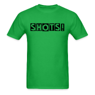 T-Shirts ~ Men's Standard Weight T-Shirt ~ SHOTS!
