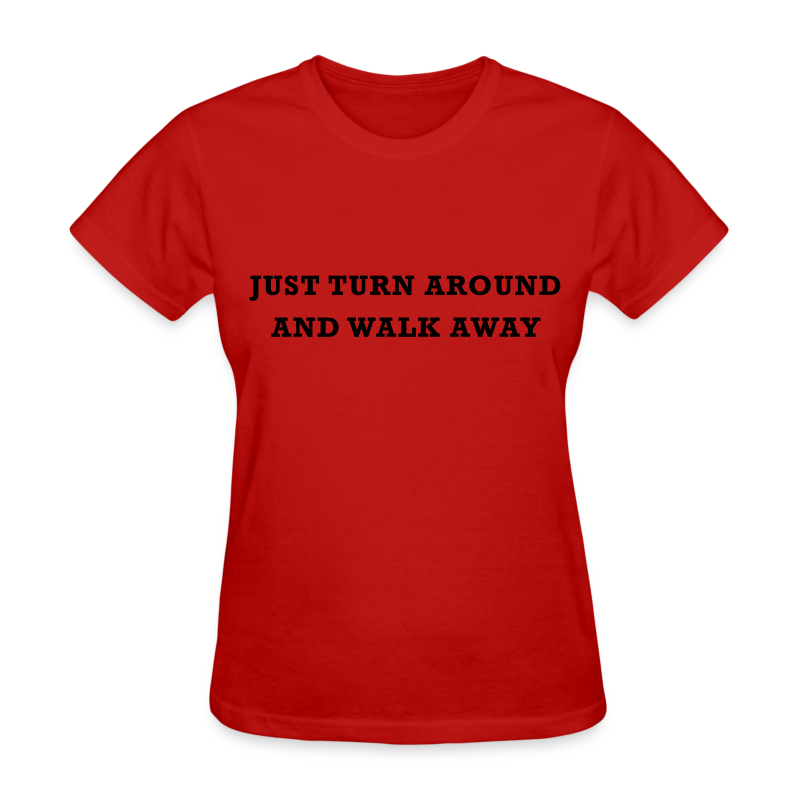 Walk Away Women's - Women's T-Shirt
