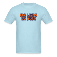 T-Shirts ~ Men's Standard Weight T-Shirt ~ Far Lands or Bust Logo Men's