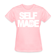 Women's T-Shirts ~ Women's Standard Weight T-Shirt ~ SELF MADE
