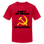 T-Shirts ~ Men's T-Shirt by American Apparel ~ American Apparel Tee : Don't Be Beech