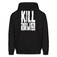 Hoodies ~ Men's Hooded Sweatshirt ~ Kill them With Kindness